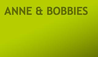 Anne & Bobbies