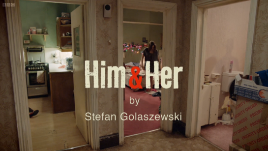 Him & Her Title Credit